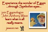 Experience the wonder of Egypt through Symbolist eyes. Join Egyptologist John Anthony West, learn what it all really means.